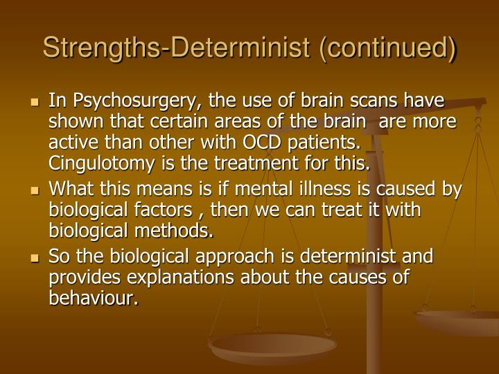 Strengths-Determinist (continued)