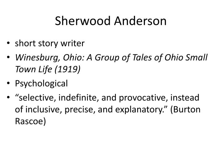 an analysis of grotesques in the short story cycle winesburg ohio by sherwood anderson Read the book of the grotesque of winesburg, ohio by sherwood anderson the text begins: the book of the grotesque the writer  short stories for children.