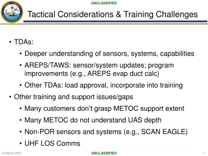 Tactical Considerations & Training Challenges