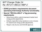 wit change order 24 re int 011 wecc rbp 21