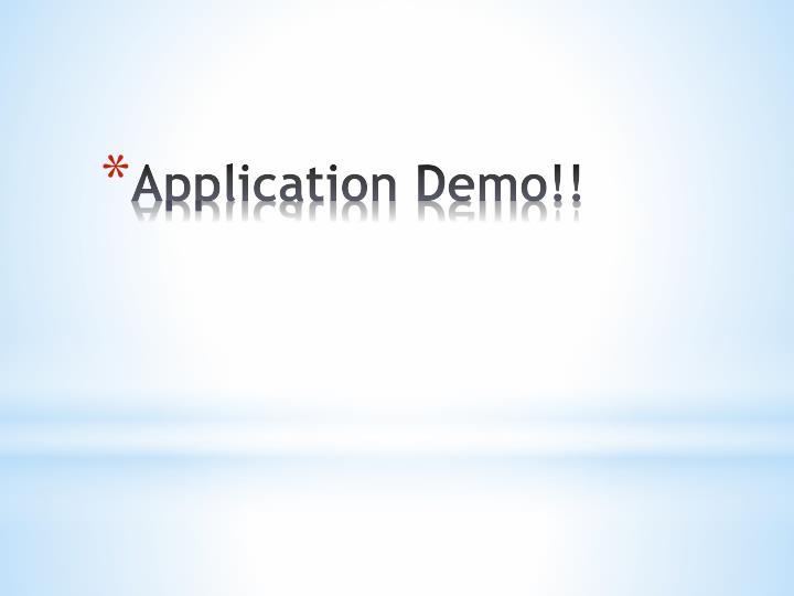 Application Demo!!