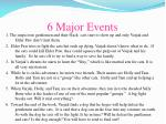 6 major events