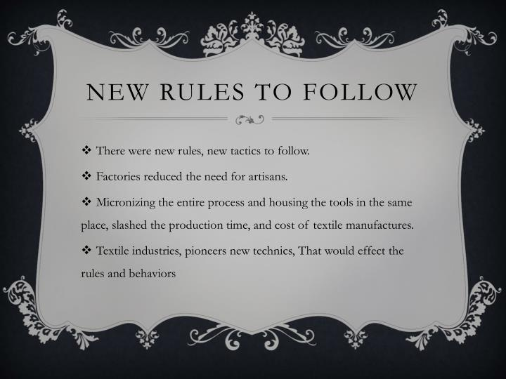 New rules to follow