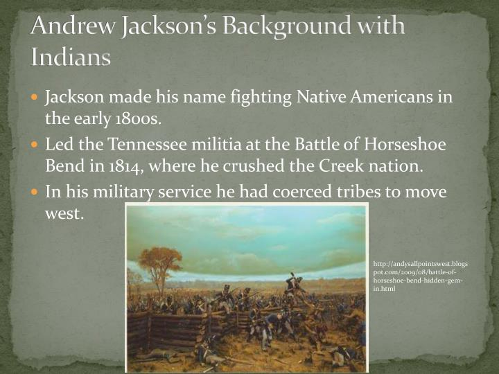 Andrew Jackson's Background with Indians