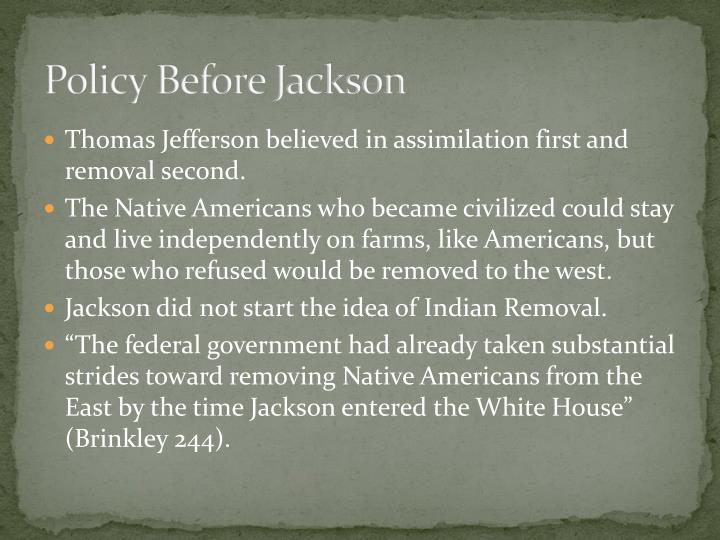 Policy Before Jackson