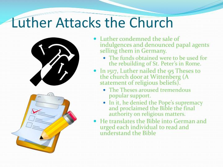 Luther Attacks the Church
