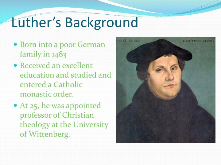 Luther's Background