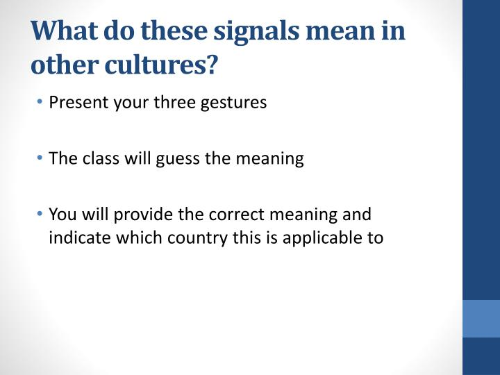 What do these signals mean in other cultures?