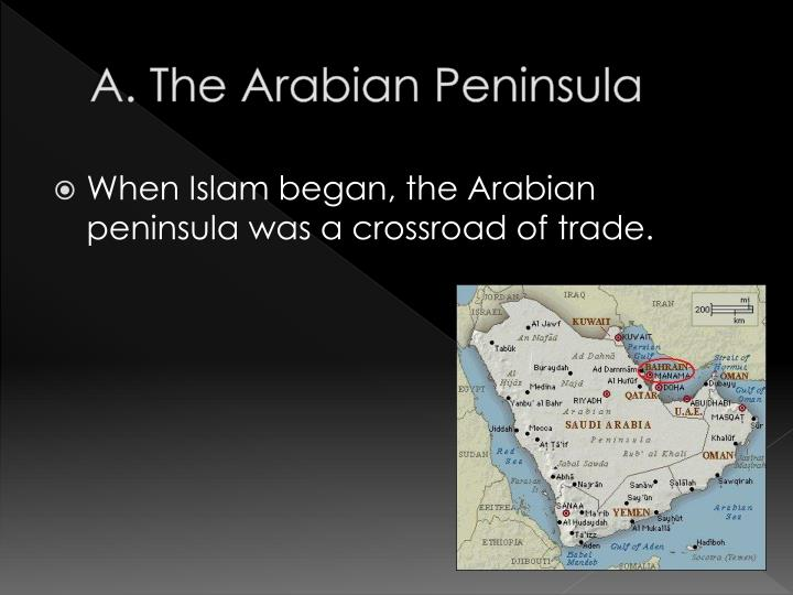 A the arabian peninsula