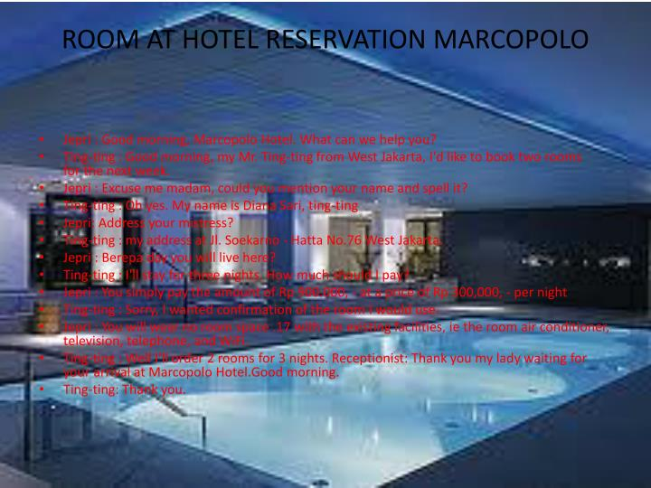 Room at hotel reservation marcopolo