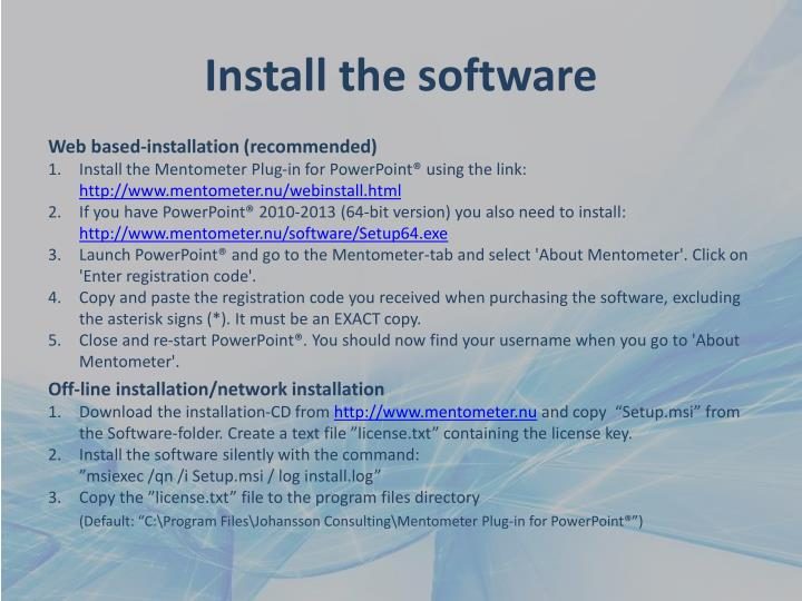 Install the software