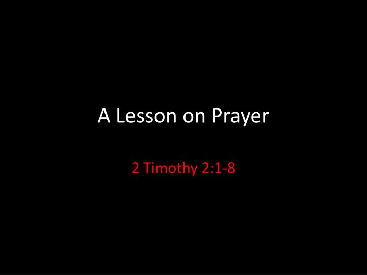 a lesson on prayer n.