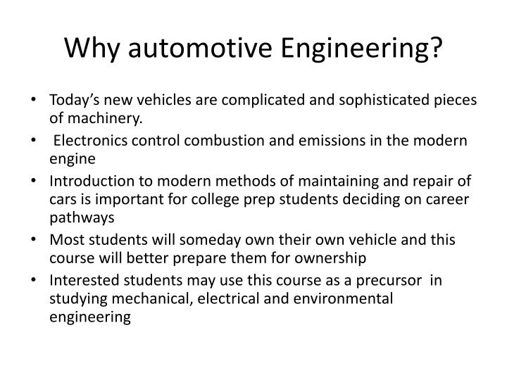 Why automotive engineering
