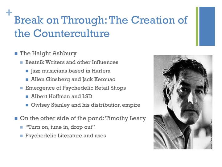 Break on through the creation of the counterculture