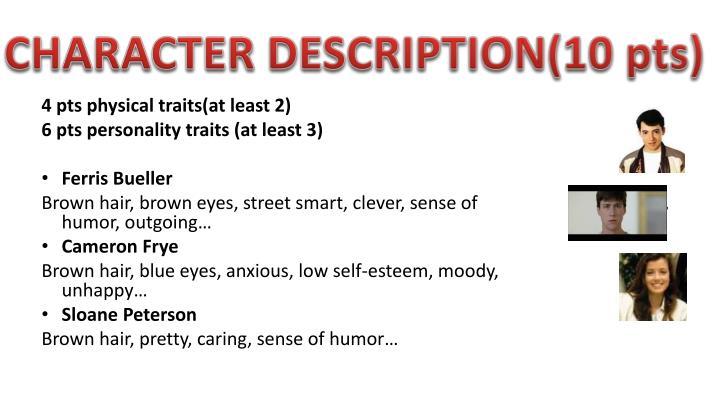 CHARACTER DESCRIPTION(10 pts)