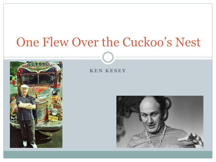 an overview of ken keseys one flew over the cuckoos nest