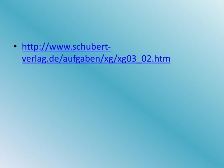 http://www.schubert-verlag.de/aufgaben/xg/xg03_02.htm