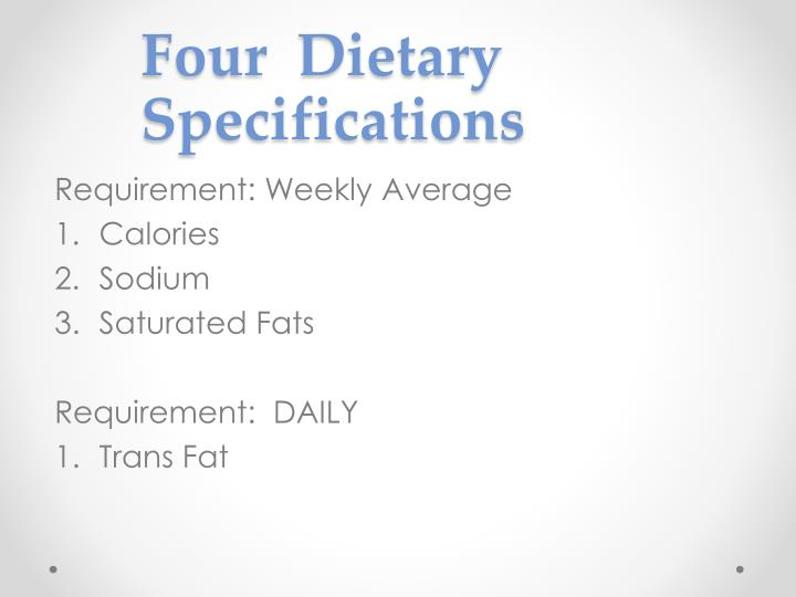 Four dietary specifications