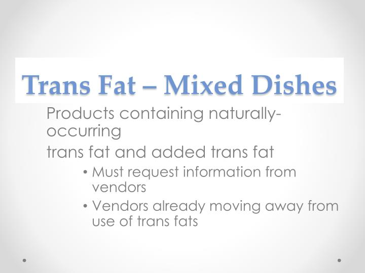 Trans Fat – Mixed Dishes
