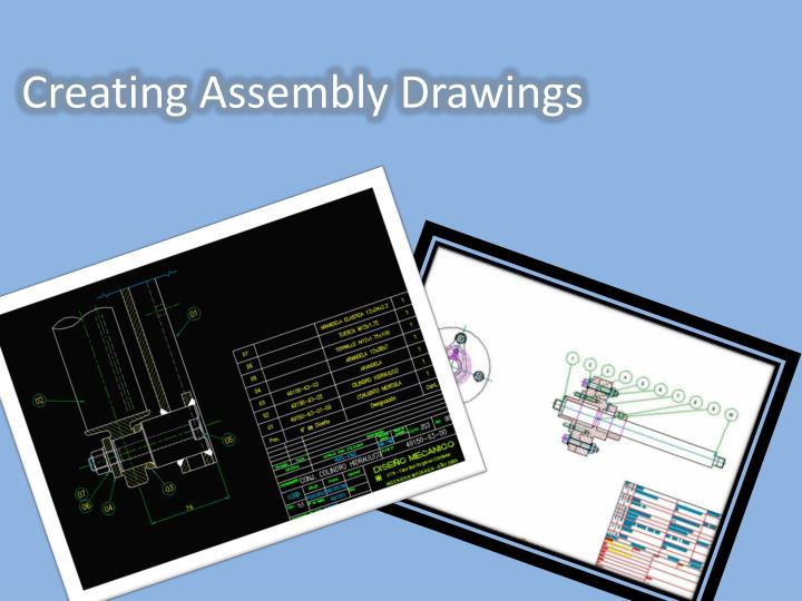 Creating assembly drawings
