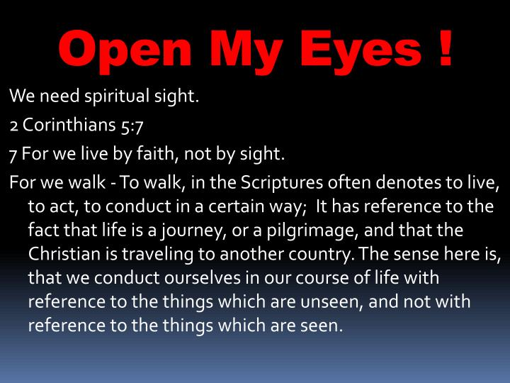 Open My Eyes !