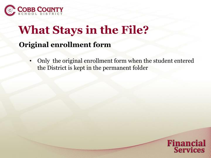 What Stays in the File?