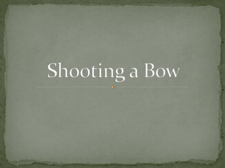 shooting a bow n.
