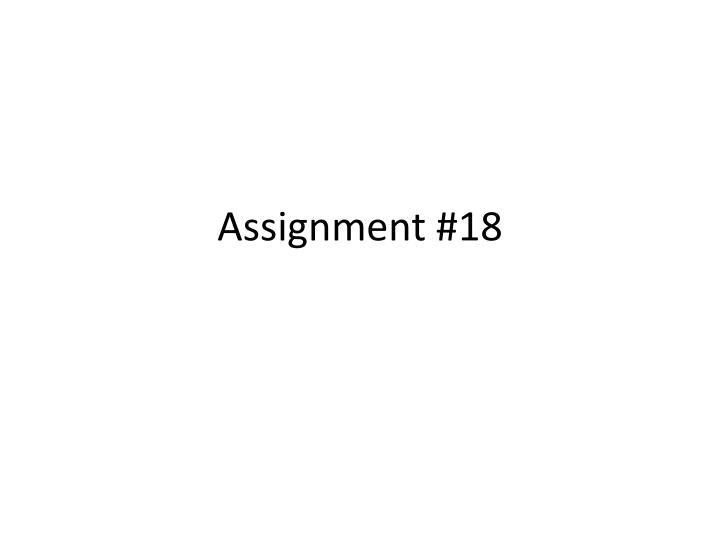 assignment 18 n.
