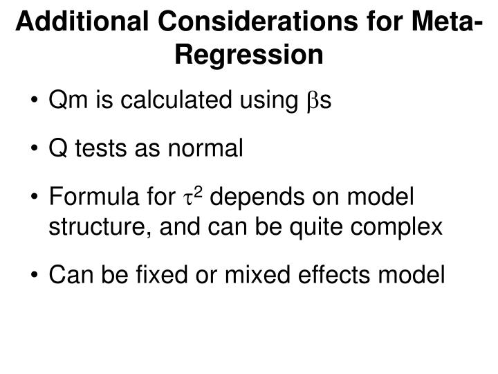 Additional Considerations for Meta-Regression