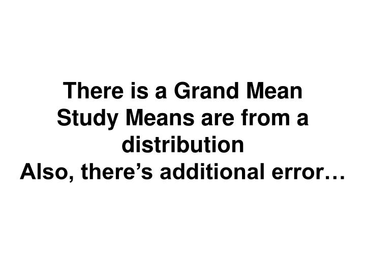 There is a Grand Mean