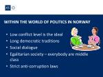 within the world of politics in norway
