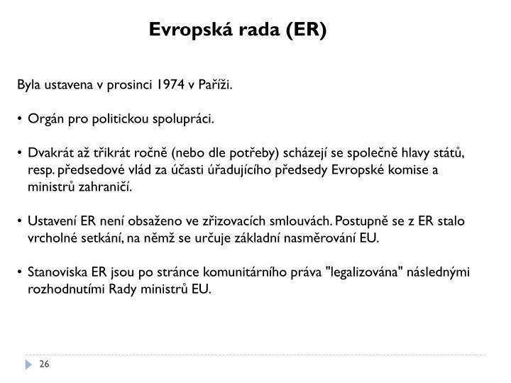 Evropská rada (ER)
