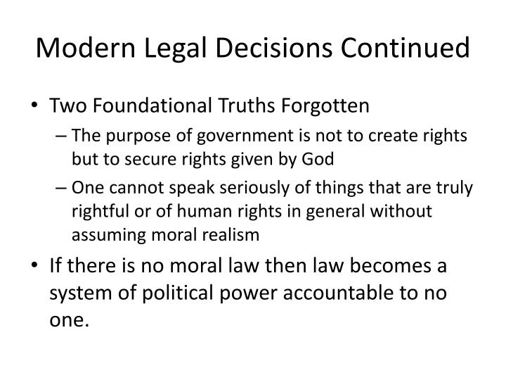 Modern Legal Decisions Continued