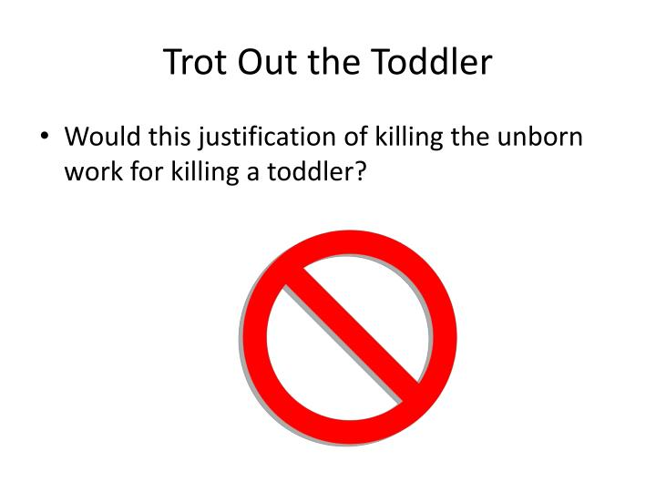 Trot Out the Toddler