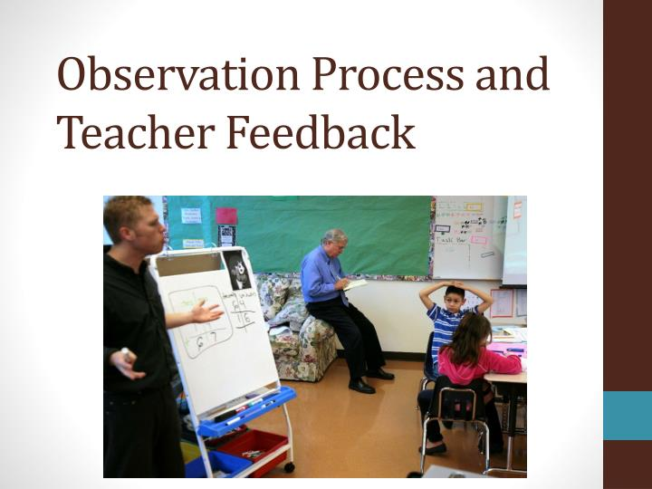 observation process and teacher feedback n.