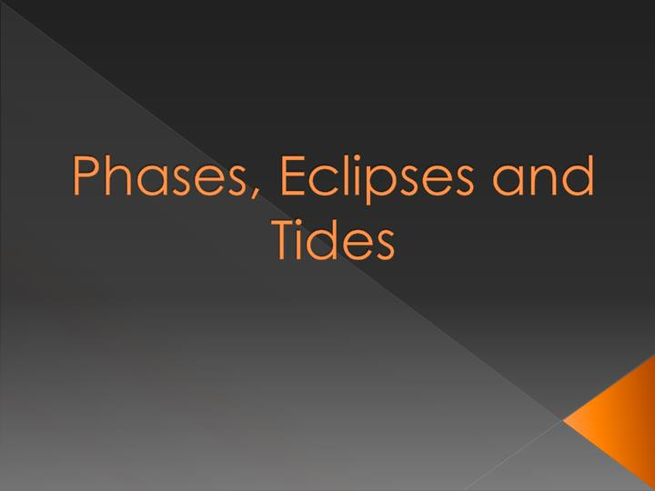 phases eclipses and tides n.