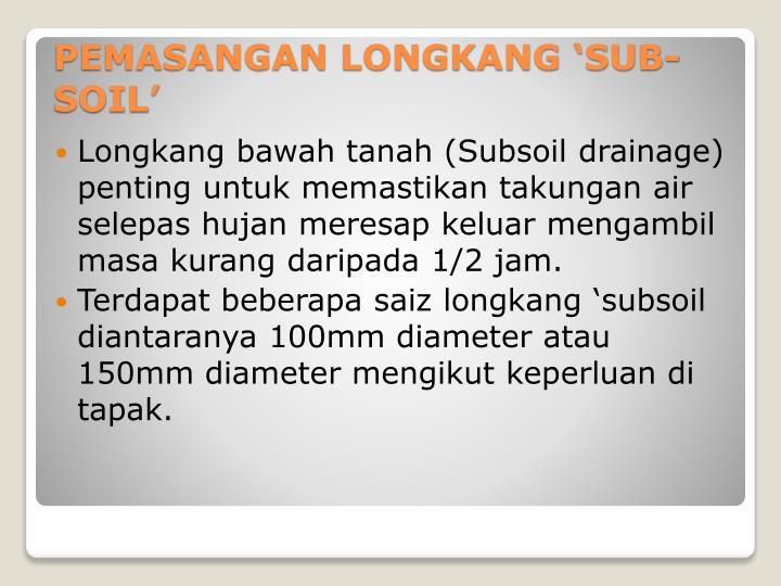 Pemasangan longkang sub soil