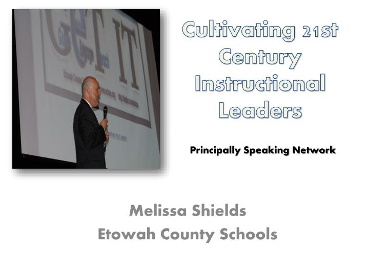 cultivating 21st century instructional leaders n.