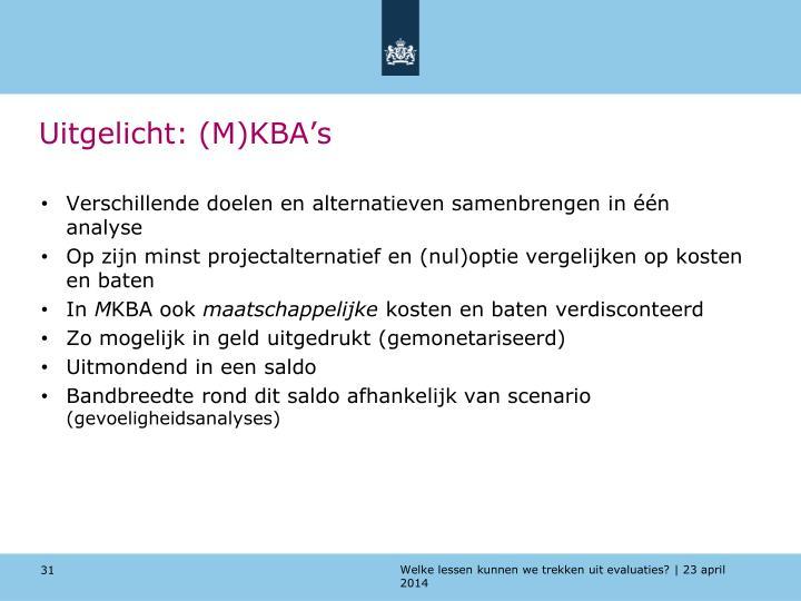 Uitgelicht: (M)KBA's