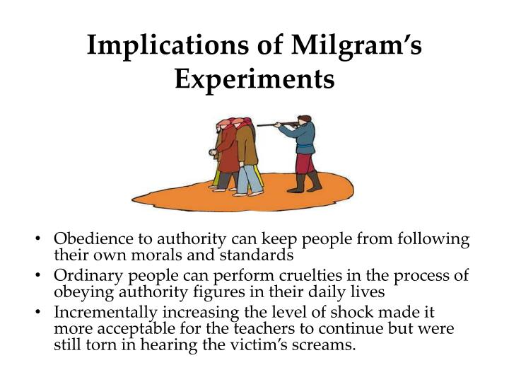 Implications of Milgram's Experiments