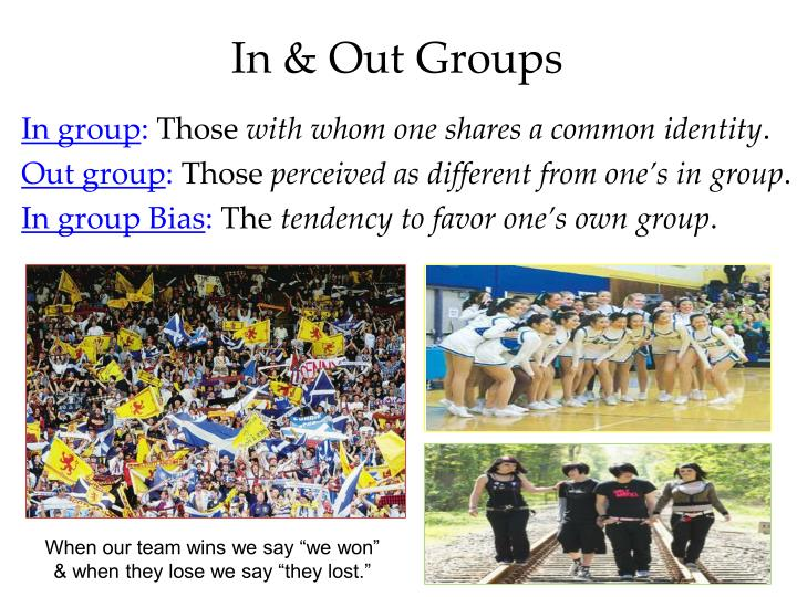 In & Out Groups
