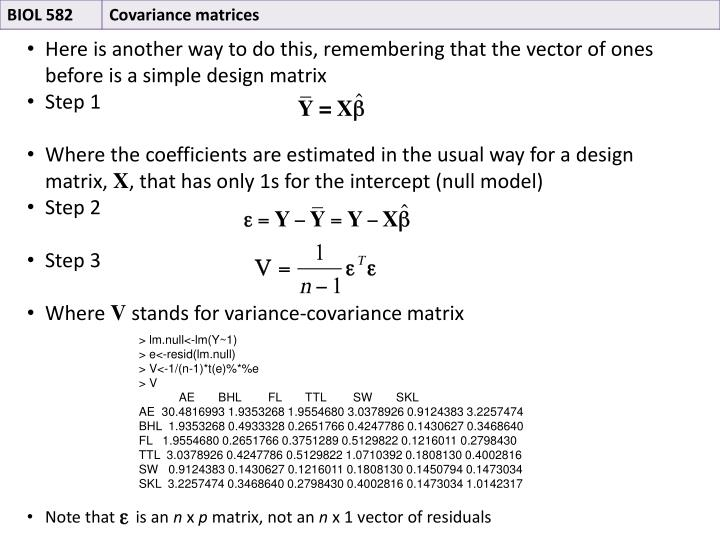 Here is another way to do this, remembering that the vector of ones before is a simple design matrix