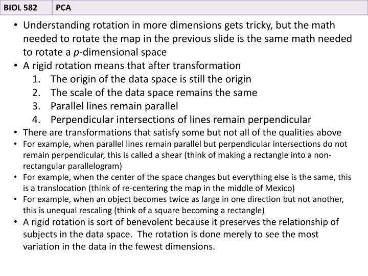 Understanding rotation in more dimensions gets tricky, but the math needed to rotate the map in the previous slide is the same math needed to rotate a