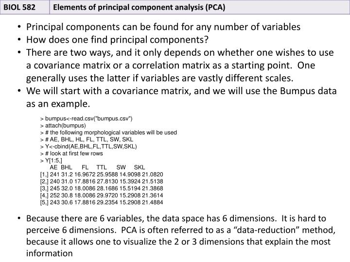 Principal components can be found for any number of variables