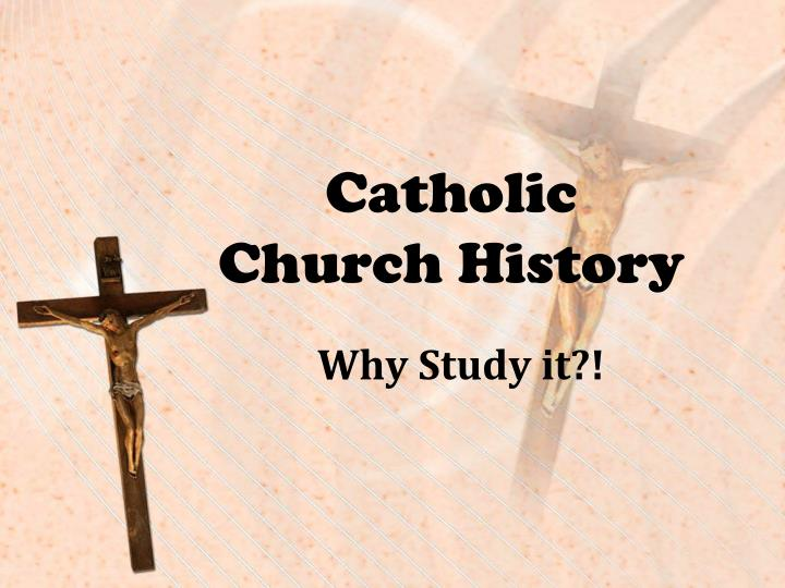 Catholic church history