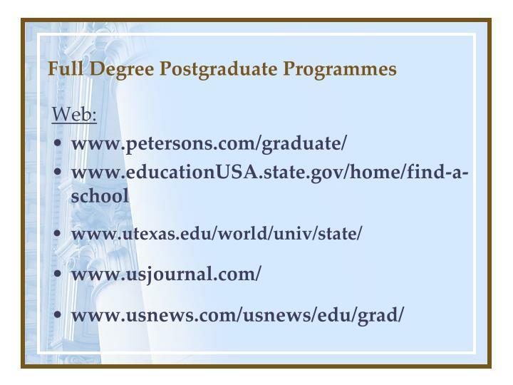 Full degree postgraduate programmes1