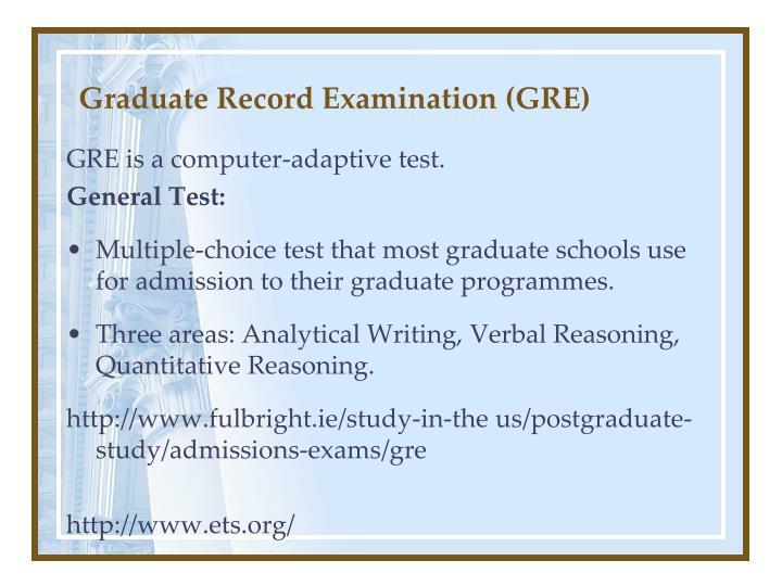 Graduate Record Examination (GRE)