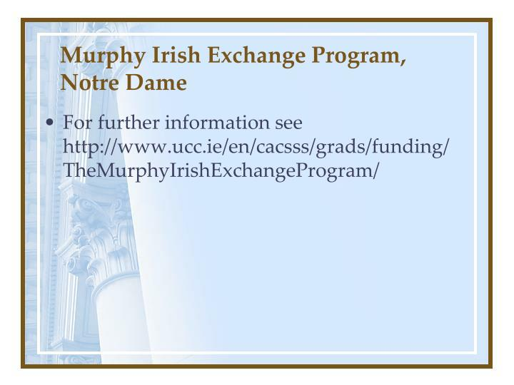 Murphy Irish Exchange Program, Notre Dame