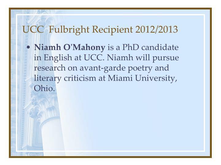 UCC  Fulbright Recipient 2012/2013