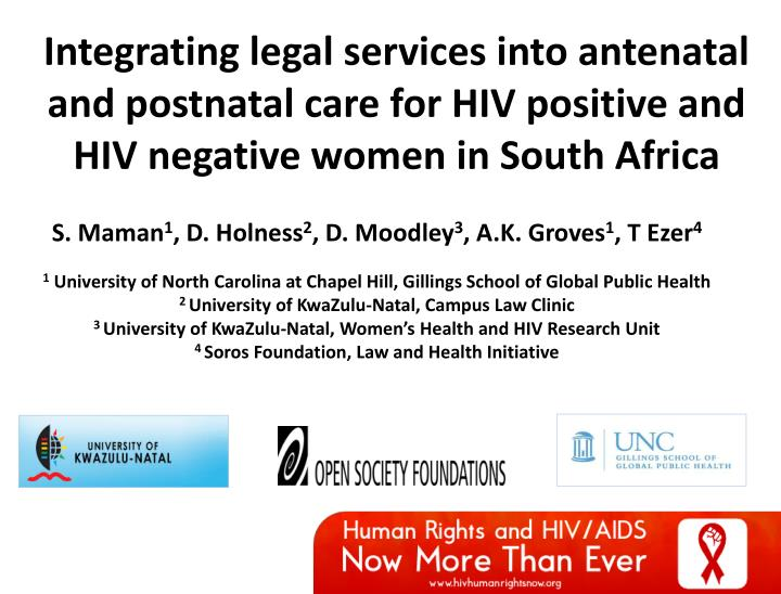 Integrating legal services into antenatal and postnatal care for HIV positive and HIV negative women...